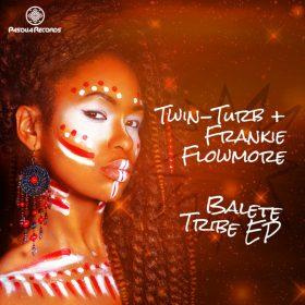 Twin-Turb & Frankie Flow-More - Balete Tribe EP [Pasqua Records]