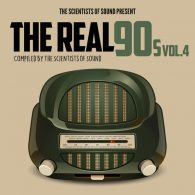 Various - The Real 90s Vol 4 Presented By The Scientists Of Sound [Unkwn Rec]