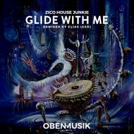 Zico House Junkie - Glide With Me (Elias Remix) [Obenmusik]
