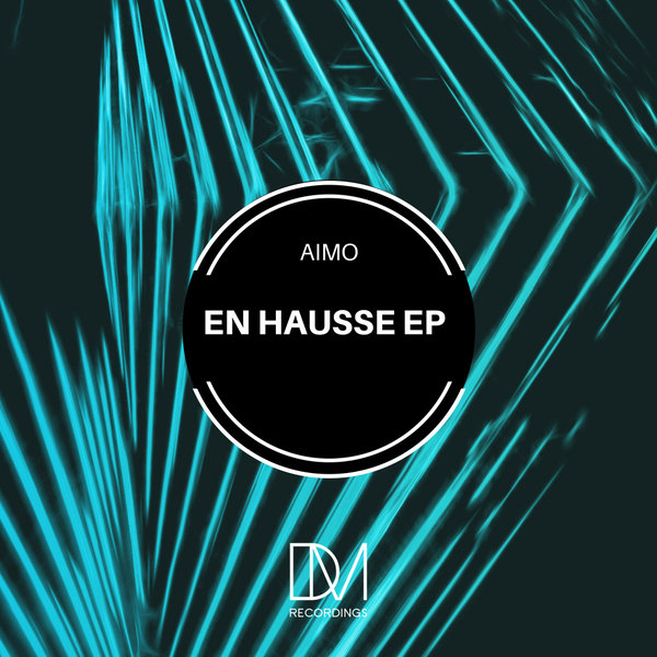 Aimo - En Hausse EP [DM.Recordings]