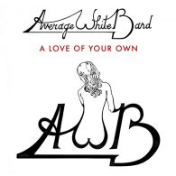 Average White Band - A Love Of Your Own [Papa Records]
