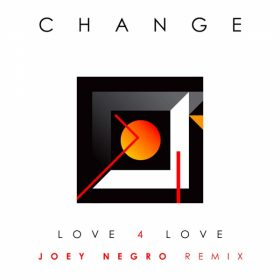 Change - Love 4 Love (Remix By Joey Negro) [Nova 017 Ltd]