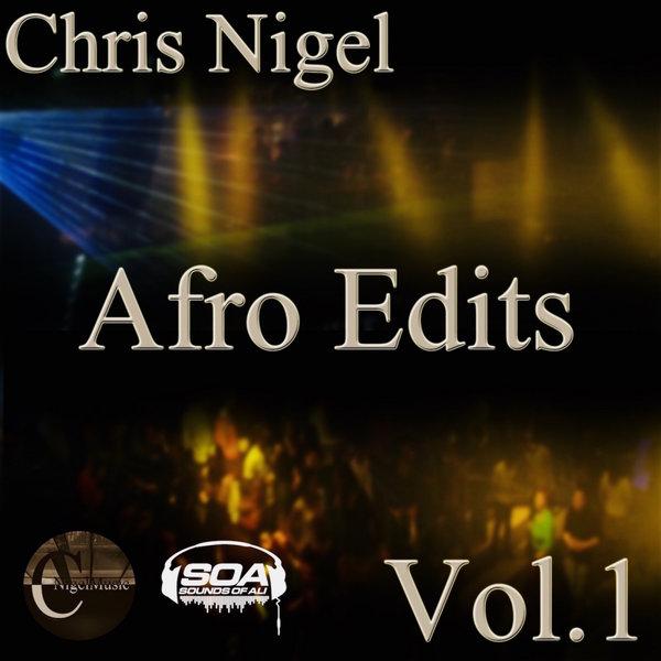 Chris Nigel - Afro Edits, Vol. 1 [Sounds Of Ali]