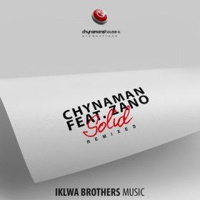Chynaman feat. Zano - Solid (Remixes) [Iklwa Brothers Music]