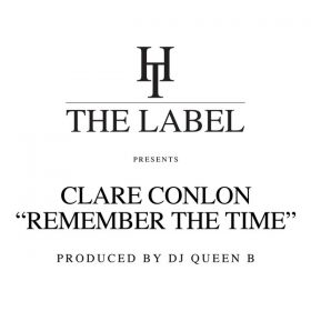 Clare Conlon - Remember The Time [Hard Times]