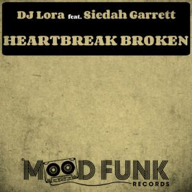 DJ Lor feat. Siedah Garrett - Heartbreak Broken [Mood Funk Records]