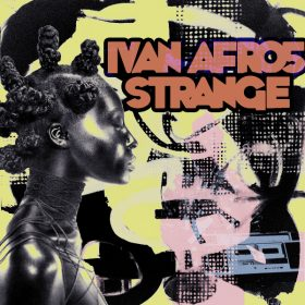 Ivan Afro5 - Strange [Open Bar Music]
