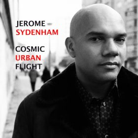 Jerome Sydenham - Cosmic Urban Flight [BBE]