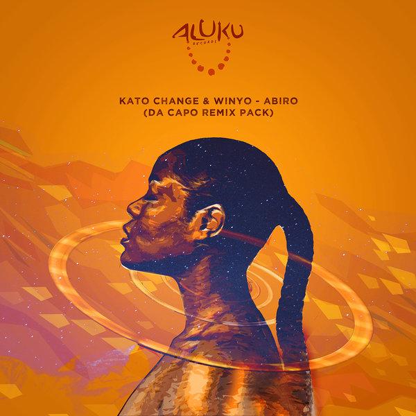 Kato Change, Winyo - Abiro (Da Capo Remix Pack) [Aluku Records]