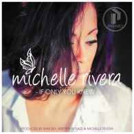 Michelle Rivera & Sam Sky - If Only You Knew [Paraiso Recordings]