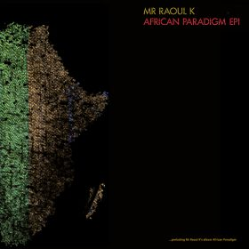 Mr Raoul K - African Paradigm EP 1 [Compost Records]