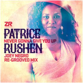 Patrice Rushen - Never Gonna Give You Up (Joey Negro Remixes) [Z Records]