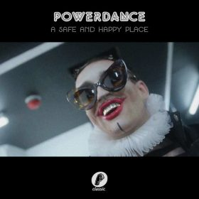 Powerdance - A Safe And Happy Place [Classic Music Company]