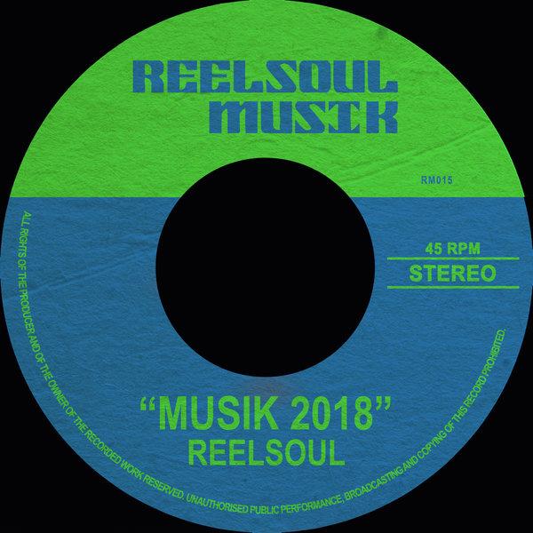Reelsoul - Musik 2018 [Reelsoul Musik]