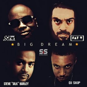 Ron Carroll, DJ Skip, Fat V, Steve Silk Hurley - Big Dream [S&S Records]