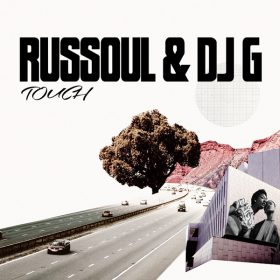 Russoul & DJ G - Touch [Open Bar Music]
