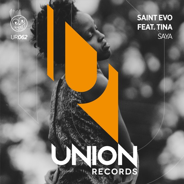 Saint Evo, Tina - Saya [Union Records]