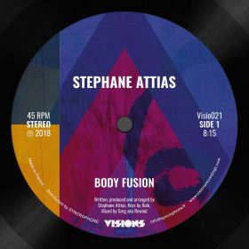 Stephane Attias - Body Fusion [Visions Recordings]