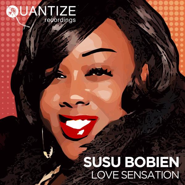 Susu Bobien - Love Sensation [Quantize Recordings]