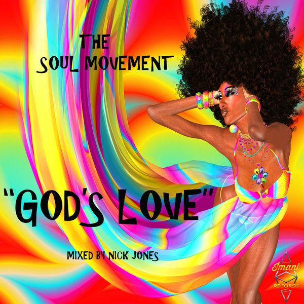 The Soul Movement - God's Love [Imani Records]