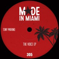 Tony Marino - The Voice EP [Made In Miami]