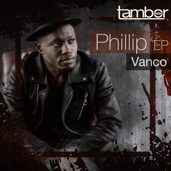 Vanco - Phillip [Tambor Music]
