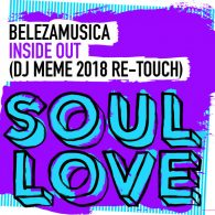 Belezamusica - Inside Out (DJ Meme 2018 Re-Touch) [Soul Love]