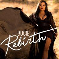 Bucie - Rebirth [Ditto Music]
