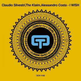 Claudio Silvestri, The Klaim & Alessandro Costa - I Wish [Ocean Trax]