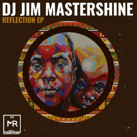 Dj Jim Mastershine - Reflection EP [Melomania Records]