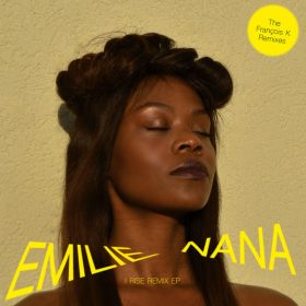 Emilie Nana - I Rise - The Francois K Remixes [Compost]