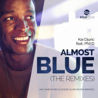 Kai Djuric, Phil D - Almost Blue [Soulstice Music]