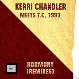 Kerri Chandler, T.C. 1993 - Harmony (Remixes) [Manuscript Records]
