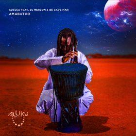 Kususa, DJ Merlon, De Cave Man - Amabutho [Aluku Records]