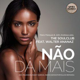 Mario Marques - Nao Da Mais (Remixes) [Afromundo Recordings]