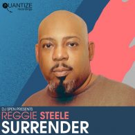 Reggie Steele, DJ Spen - Surrender [Quantize Recordings]
