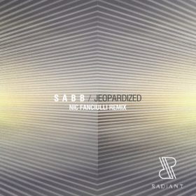 Sabb - Jeopardized (Nic Fanciulli Remix) [RADIANT.]