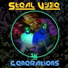 Steal Vybe - Generations [Steal Vybe]