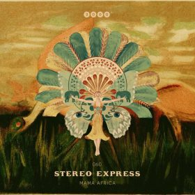 Stereo Express - Mama Africa [3000° Grad]
