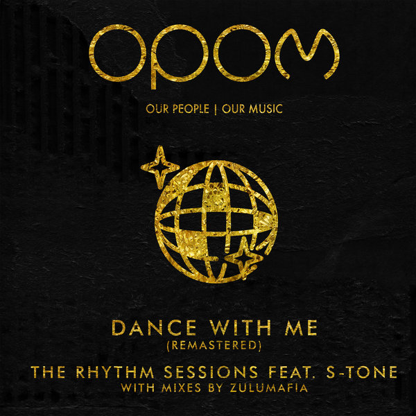 The Rhythm Sessions, S-tone - Dance With Me (Remastered) [Our People - Our Music]