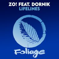 Zo!, Dornik - Lifelines [Foliage Records]
