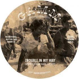 Afshin & Kiss My Black Jazz Edit - Trouble In My Way - The Riot [GAMM Enterprises]