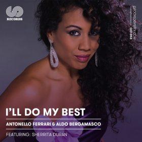Antonello Ferrari & Aldo Bergamasco - I'll Do My Best [Groove Odyssey]