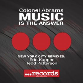 Colonel Abrams - Music Is The Answer (New York City Remixes) [dot dot dot Records]