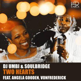 DJ Umbi, Soulbridge - Two Hearts [HSR Records]