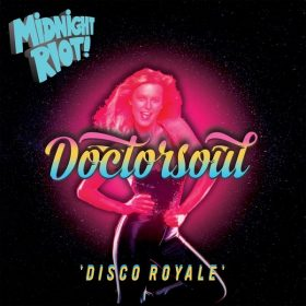 Doctor Soul - Disco Royale [Midnight Riot]