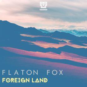 Flaton Fox - Foreign Land [Kazukuta Records]