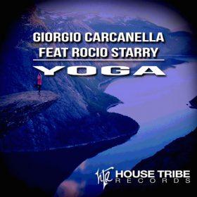 Giorgio Carcanella, Rocio Starry - YOGA [House Tribe Records]