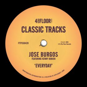 Jose Burgos feat. Kenny Bobien - Everyday [4 To The Floor Records]