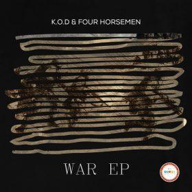 K.O.D & Four Horsemen - War EP [Seres Producoes]